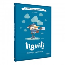 Liguili messager aventurier...